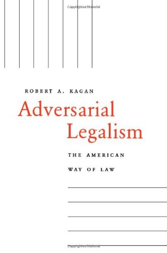 Adversarial Legalism The American Way of Law  2001 edition cover