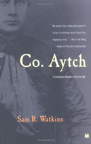 Co. Aytch A Confederate Memoir of the Civil War  2003 9780743255417 Front Cover
