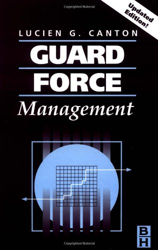 Guard Force Management  2nd 2003 (Revised) 9780750677417 Front Cover