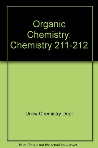 Organic Chemistry Chemistry 211-212 Laboratory Manual 2nd (Revised) 9780757582417 Front Cover