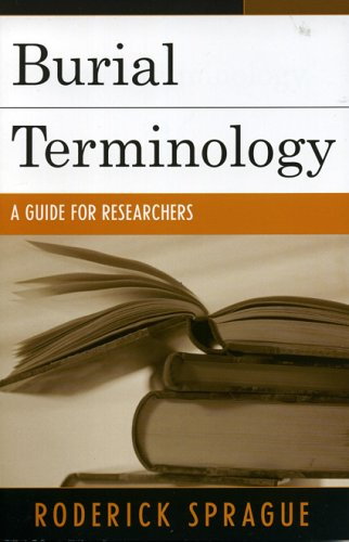 Burial Terminology A Guide for Researchers  2005 9780759108417 Front Cover