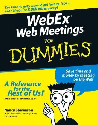 WebEx Web Meetings for Dummies   2005 9780764579417 Front Cover