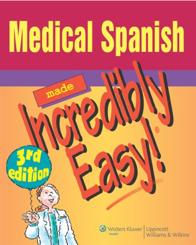 Medical Spanish Made Incredibly Easy!  3rd 2009 (Revised) edition cover