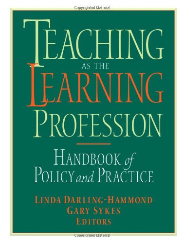 Teaching As the Learning Profession Handbook of Policy and Practice  1999 edition cover