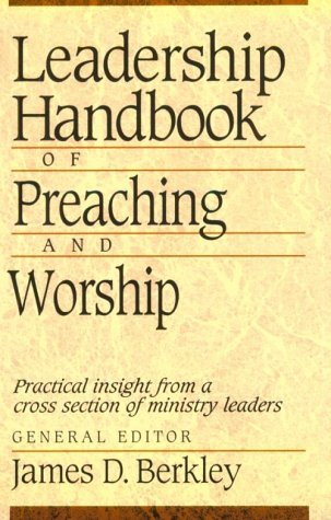Leadership Handbook of Preaching and Worship  N/A edition cover