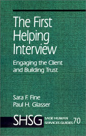 First Helping Interview Engaging the Client and Building Trust  1996 edition cover