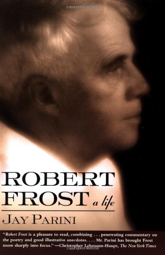 Robert Frost A Life Revised  9780805063417 Front Cover