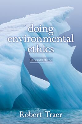 Doing Environmental Ethics  2nd 2012 9780813347417 Front Cover