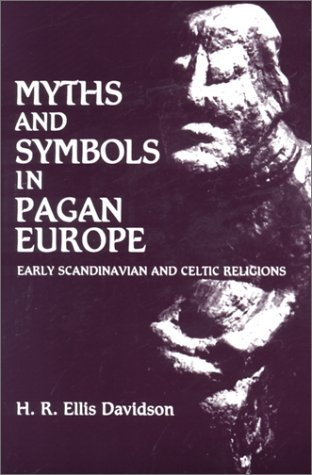 Myths and Symbols in Pagan Europe Early Scandinavian and Celtic Religions  1988 edition cover