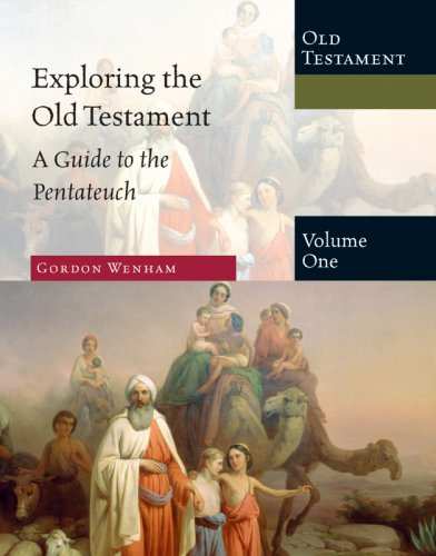 Exploring the Old Testament A Guide to the Pentateuch  2008 edition cover