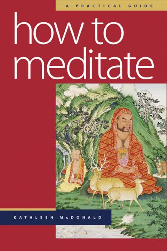 How to Meditate A Practical Guide 2nd 2006 edition cover