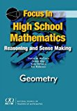 Focus in High School Mathematics Reasoning and Sense Making in Geometry  2010 edition cover