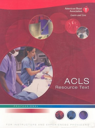 ACLS Resource Text for Insturctors and Experienced Providers : Professional  2008 edition cover