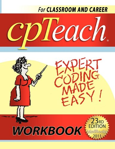 Cpteach Expert Coding Made Easy! 2011: For Classroom or Career  2010 9780983190417 Front Cover