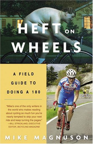 Heft on Wheels A Field Guide to Doing A 180 N/A edition cover
