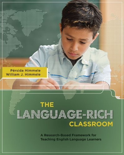 Language-Rich Classroom A Research-Based Framework for English Language Learners  2009 edition cover