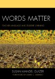 Words Matter Teacher Language and Student Learning  2013 edition cover