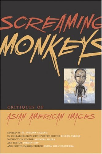 Screaming Monkeys Critiques of Asian American Images  2003 edition cover
