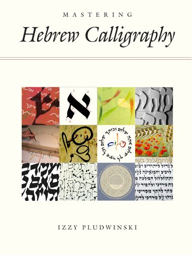 Mastering Hebrew Calligraphy   2012 9781592643417 Front Cover