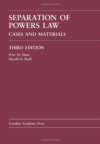 Separation of Powers Law Cases and Materials 3rd 2010 edition cover