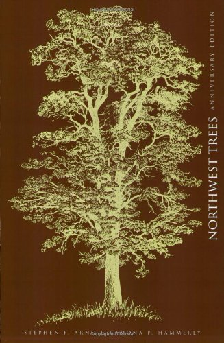 Northwest Trees Identifying and Understanding the Region's Native Trees 2nd 2007 (Revised) edition cover