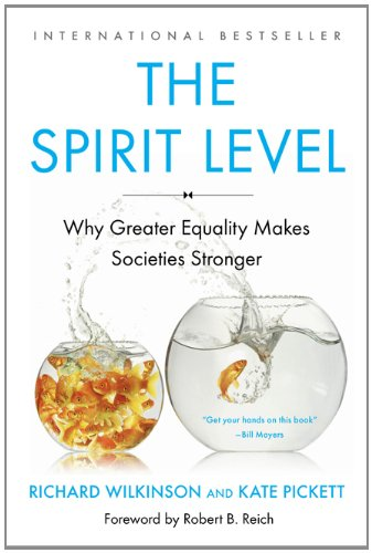 Spirit Level Why Greater Equality Makes Societies Stronger  2011 edition cover