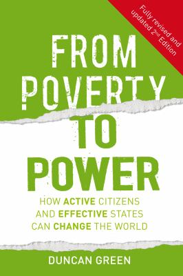 From Poverty to Power How Active Citizens and Effective States Can Change the World 2nd 2012 (Revised) edition cover