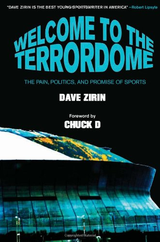 Welcome to the Terrordome The Pain, Politics and Promise of Sports  2007 edition cover