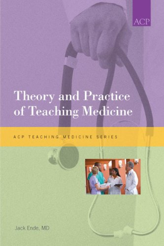 Theory and Practice of Teaching Medicine   2010 9781934465417 Front Cover
