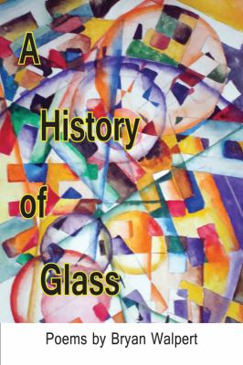 History of Glass   2011 9781936205417 Front Cover