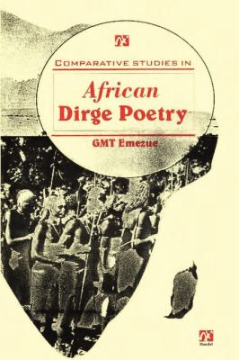 Comparative Studies in African Dirge Poetry  2001 edition cover