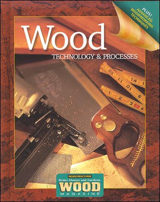 Wood Technology and Processes  6th 2006 (Student Manual, Study Guide, etc.) edition cover