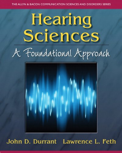 Hearing Sciences A Foundational Approach  2013 edition cover