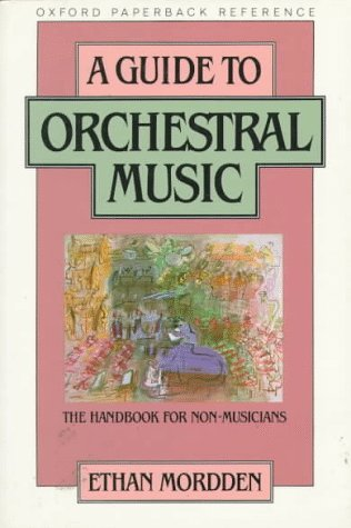 Guide to Orchestral Music The Handbook for Non-Musicians N/A edition cover