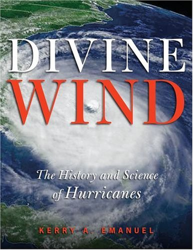 Divine Wind The History and Science of Hurricanes  2005 edition cover