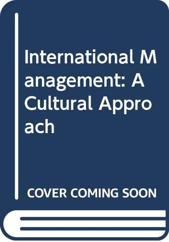 International Management A Cultural Approach N/A 9780314067418 Front Cover