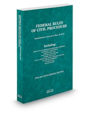 Federal Rules of Civil Procedure 2013-2014: Educational Edition  2013 edition cover