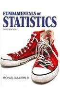 Fundamentals of Statistics with CD & MyMathLab 3rd 2011 edition cover