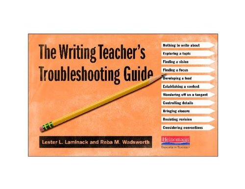 Writing Teacher's Troubleshooting Guide   2013 9780325043418 Front Cover