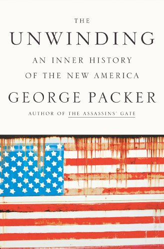 Unwinding An Inner History of the New America  2013 edition cover