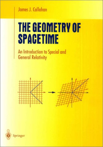 Geometry of Spacetime An Introduction to Special and General Relativity  2000 9780387986418 Front Cover