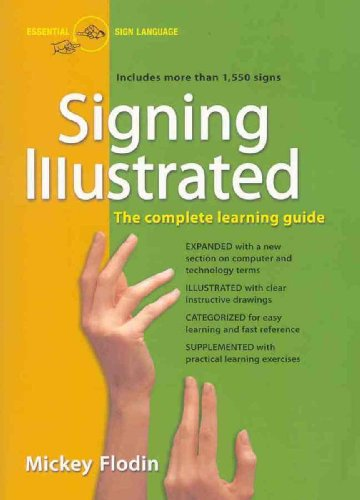 Signing Illustrated The Complete Learning Guide  2004 (Revised) edition cover
