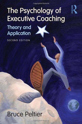 Psychology of Executive Coaching Theory and Application 2nd 2010 (Revised) edition cover