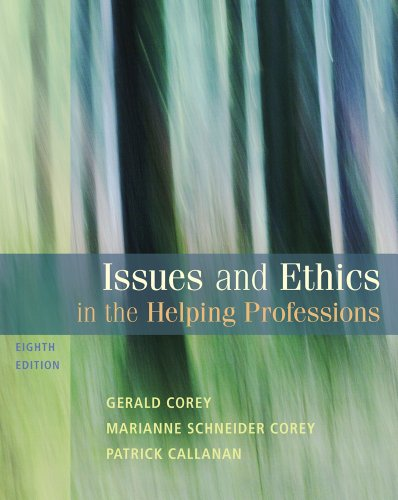 Bundle: Issues and Ethics in the Helping Professions, 8th + WebTutor? on Blackboard� Printed Access Card Issues and Ethics in the Helping Professions, 8th + WebTutor? on Blackboard� Printed Access Card 8th 2011 9780495151418 Front Cover