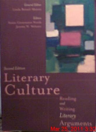 Literary Culture Reading, Writing Literary Arguments 2nd 2002 edition cover