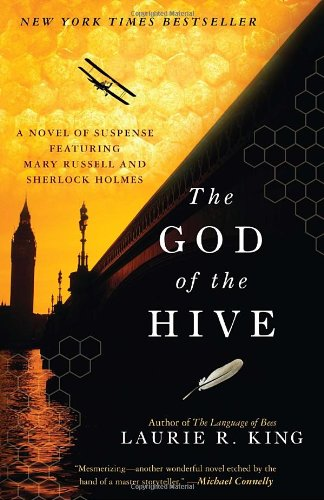 God of the Hive A Novel of Suspense Featuring Mary Russell and Sherlock Holmes N/A 9780553590418 Front Cover