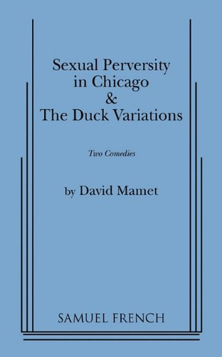 Sexual Perversity in Chicago and the Duck Variations Two Plays  1978 edition cover