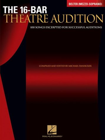16-Bar Theatre Audition 100 Songs Excerpted for Successful Auditions N/A edition cover