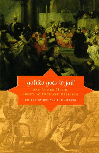 Galileo Goes to Jail and Other Myths about Science and Religion   2009 edition cover