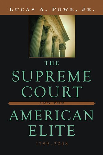 Supreme Court and the American Elite, 1789-2008   2009 edition cover